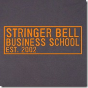 Stringer Bell Business School