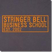 Stringer Bell Business School